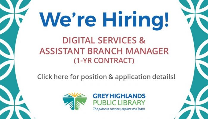 We're Hiring: Digital Services & Assistant Branch Manager (1yr Contract) - Click here for position & applications details!